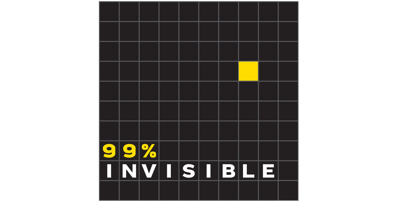 Best Podcasts for Architecture 99 Invisible.jpg