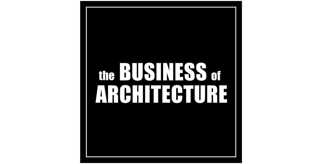 Best Podcasts for Architecture Business of Architecture.jpg