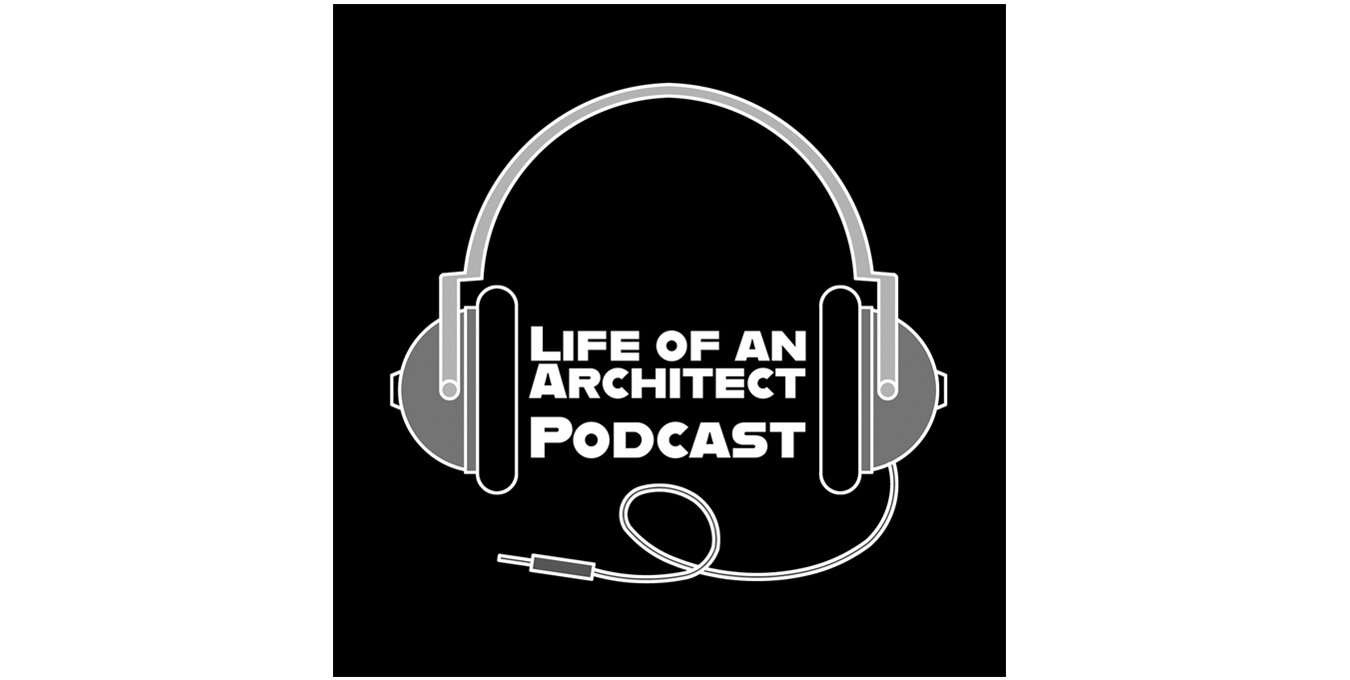 Best Podcasts for Architecture Life of an Architect.jpg
