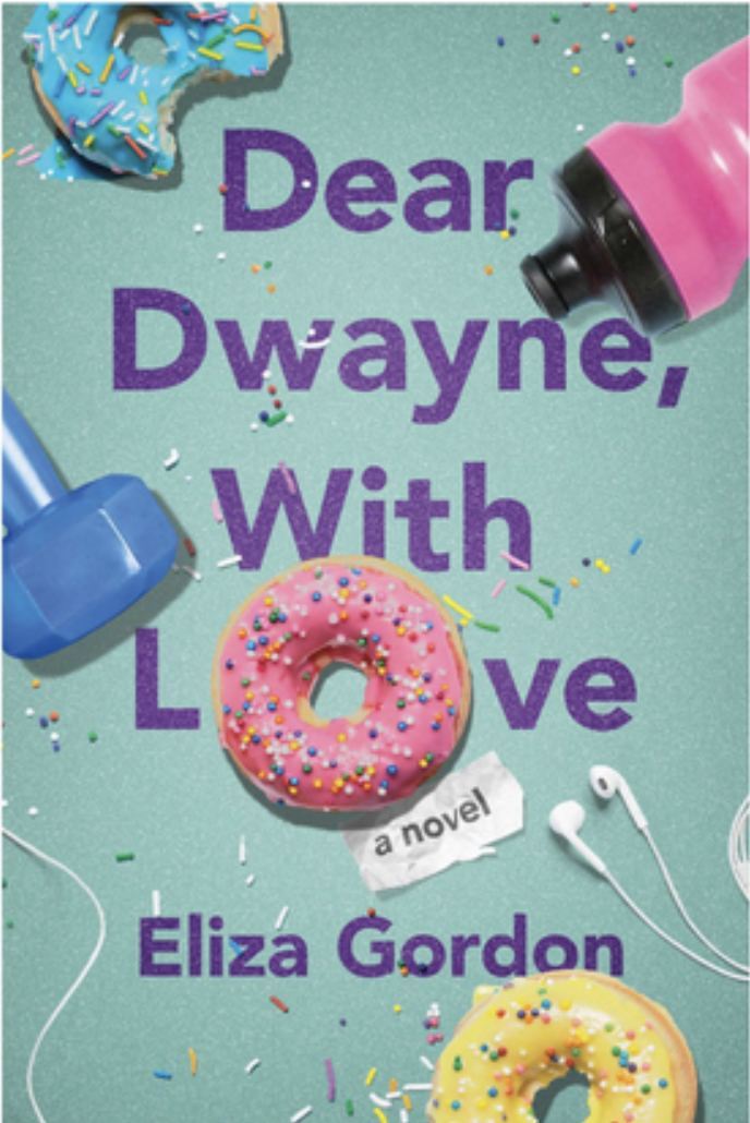 DEAR DWAYNE WITH LOVE Eliza Gordon cover.png