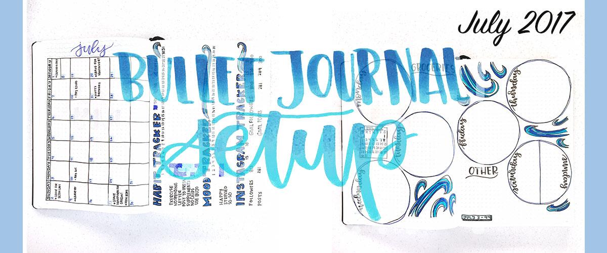 July 2017 - Bullet Journal Spread. www.whitelilylettering.com
