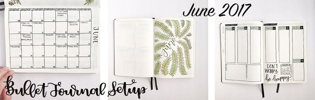 Bullet Journal Setup| June 2017 - whitelilylettering.com