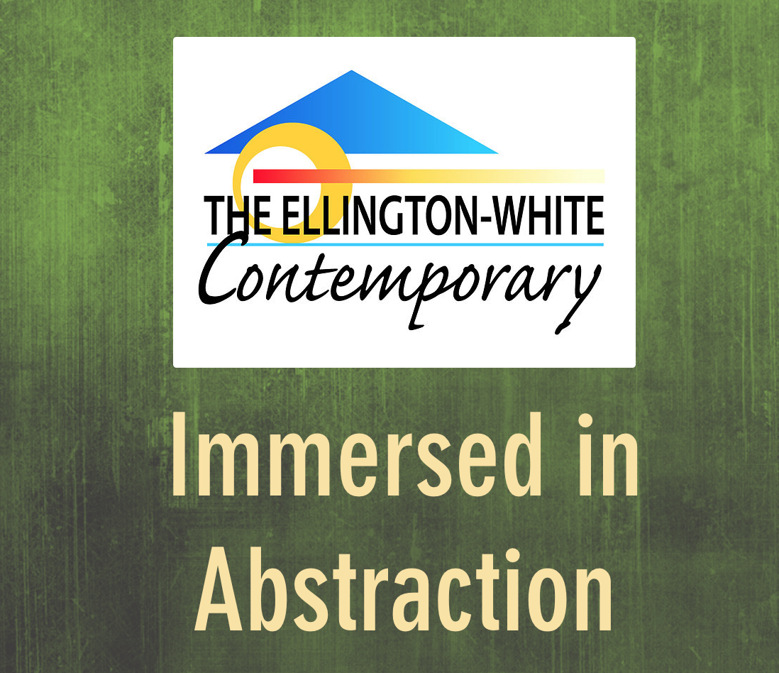 The Ellington-White Contemporary - Immersed in Abstraction 2018    1st Place Award    Online Exhibit