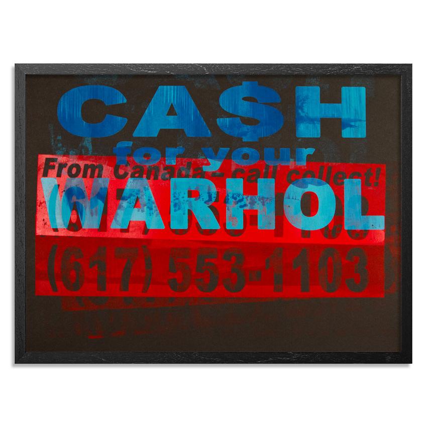 cash-for-your-warhol-call-collect-printers-select-1-24x18-1xrun-01 copy.jpg