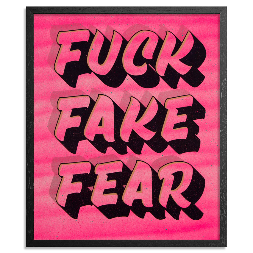 jeff-gress-fuck-fake-fear-4-16x20-1xrun-01 copy.jpg