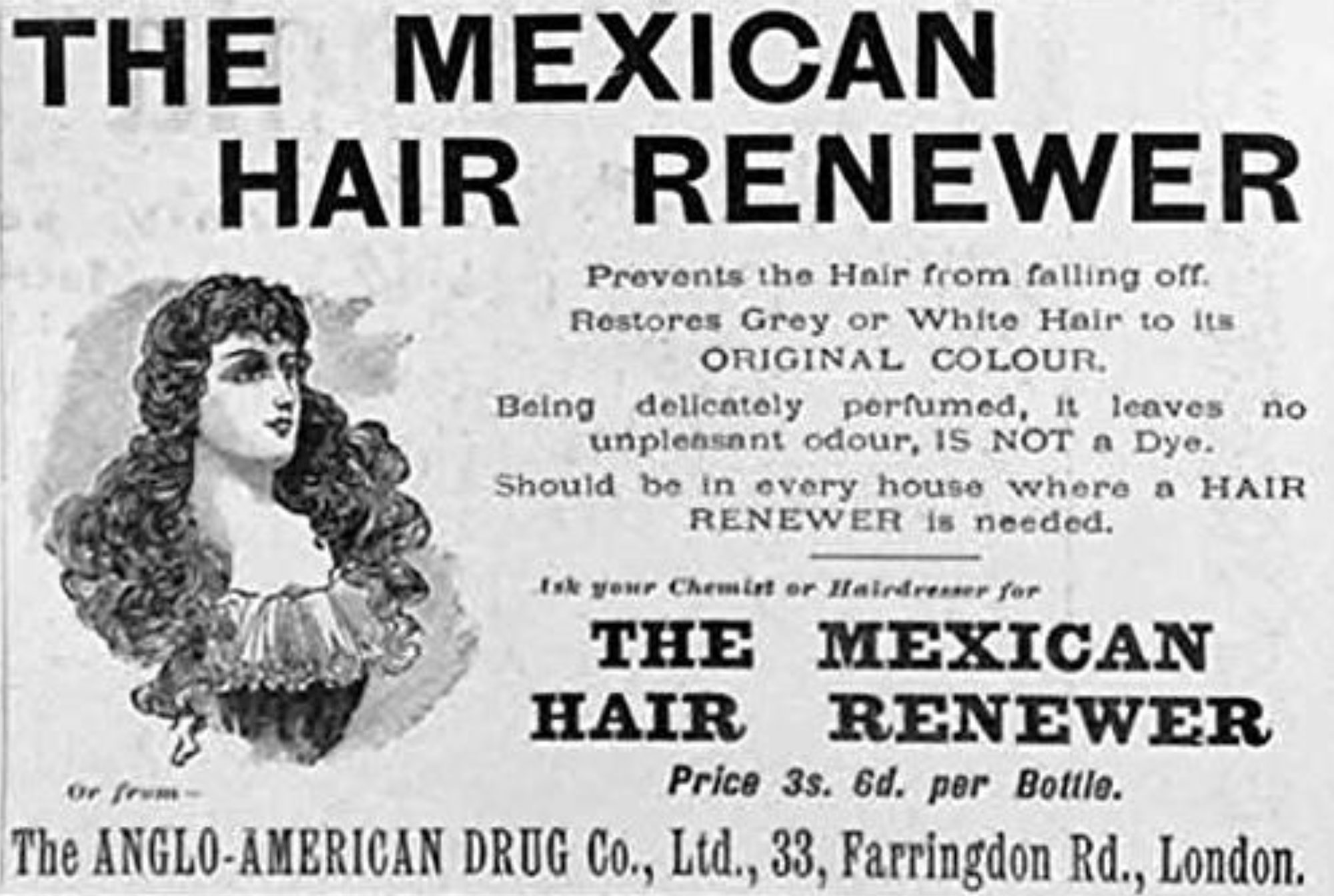 Mexican Hair Renewer Advertisement. Source: The Illustrated London News 18 January 1913
