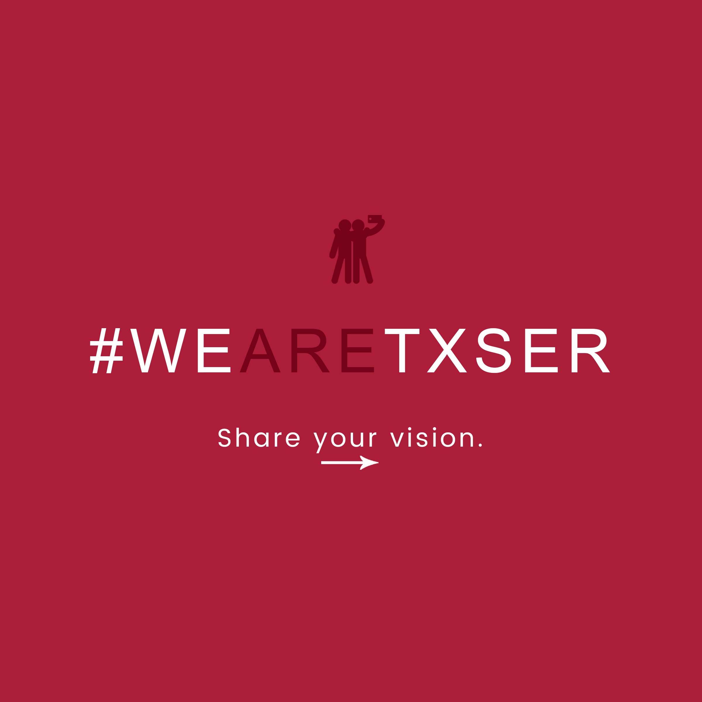 #WEARETXSER