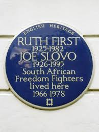 Plaque marking a house in London where Ruth First and Joe Slovo lived while in exile.