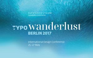 TYPO Berlin 2017 Wanderlust