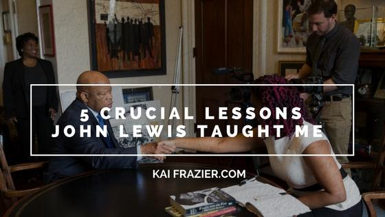 5 Crucial Lessons John Lewis Taught Me.jpg