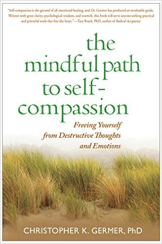 The Mindful Path to Self-Compassion.