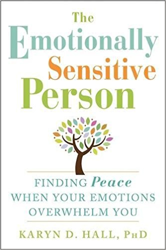 The Emotionally Sensitive Person.