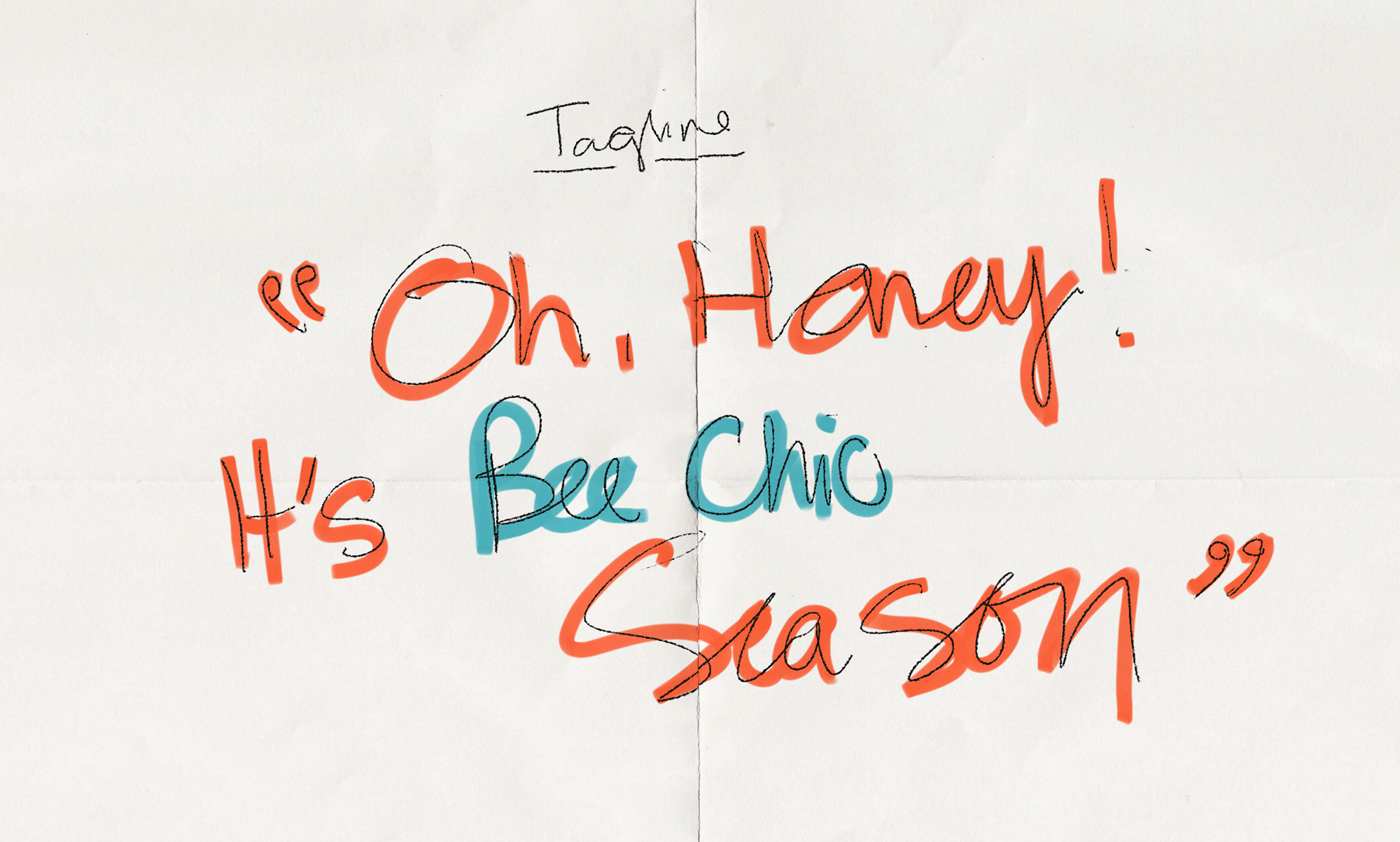 The tagline for the campaign