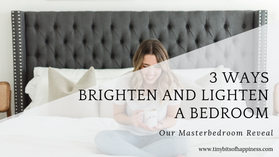 www.tinybitsofhappiness.com | Light & Bright Master Bedroom Reveal