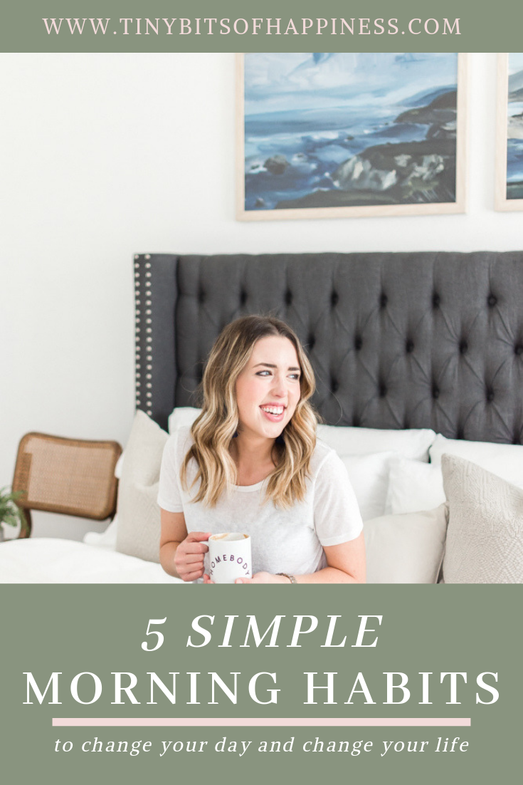 5 SIMPLE MORNING HABITS || Tiny Bits of Happiness