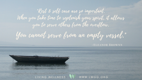 We need to take care of ourselves, fill our vessel, before caring for others.