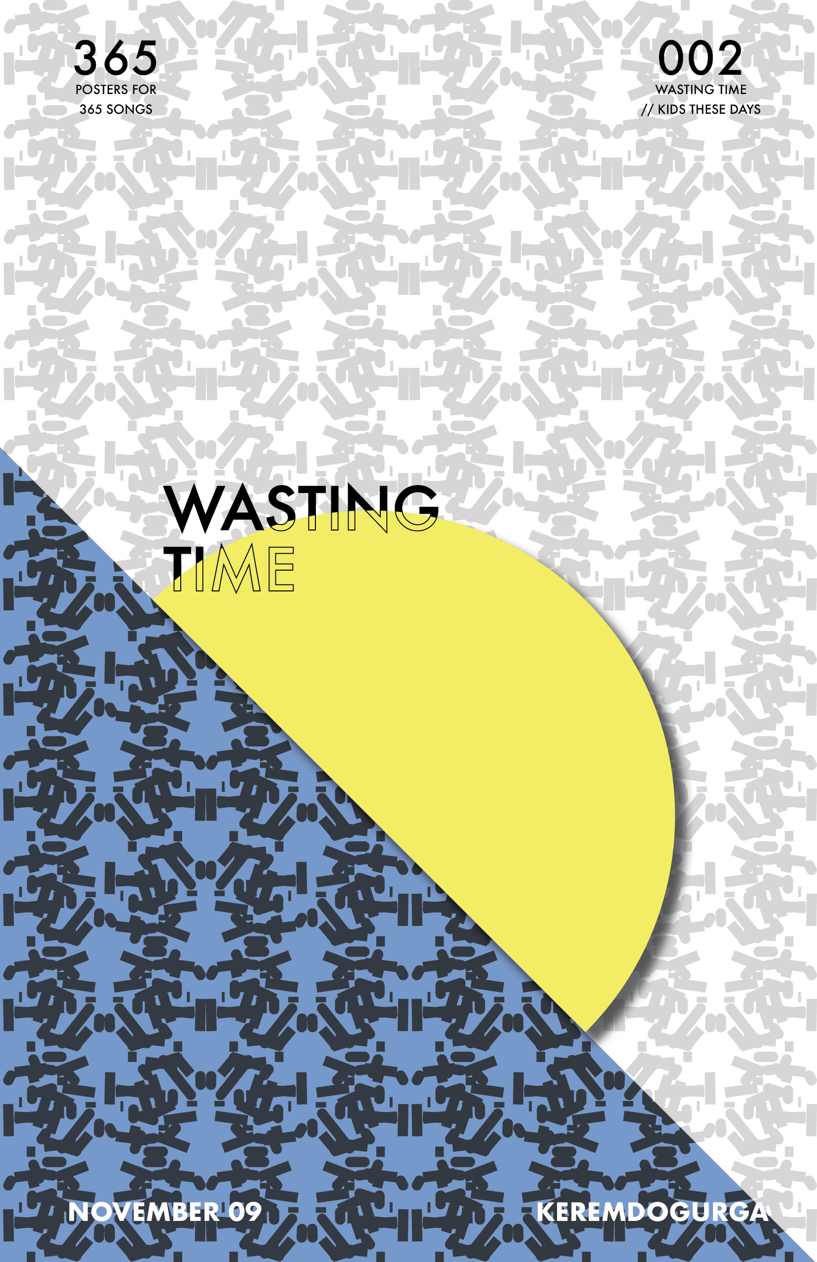 002 Wasting Time // Kids These Days