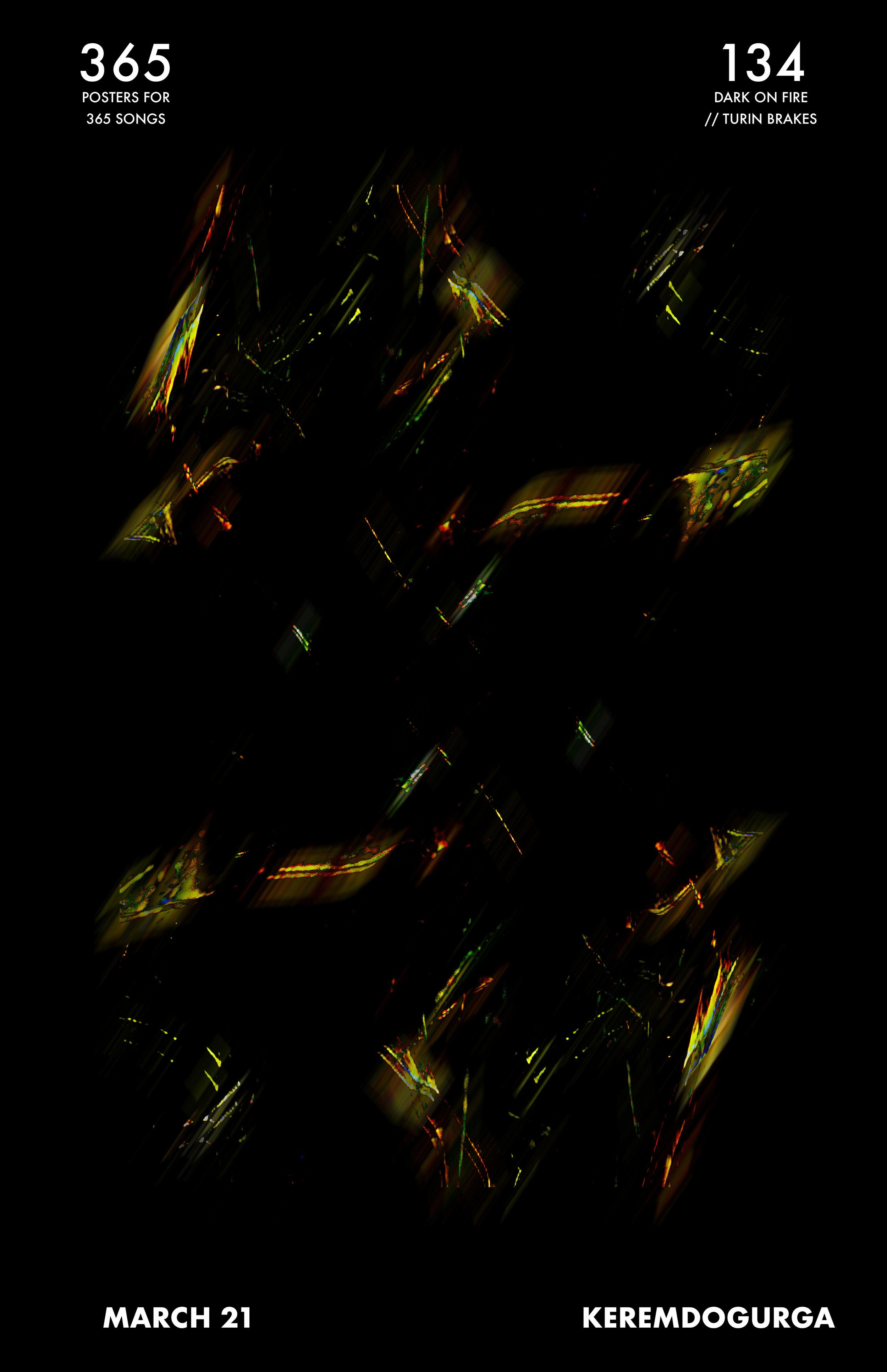 134 Dark on Fire // Turin Brakes