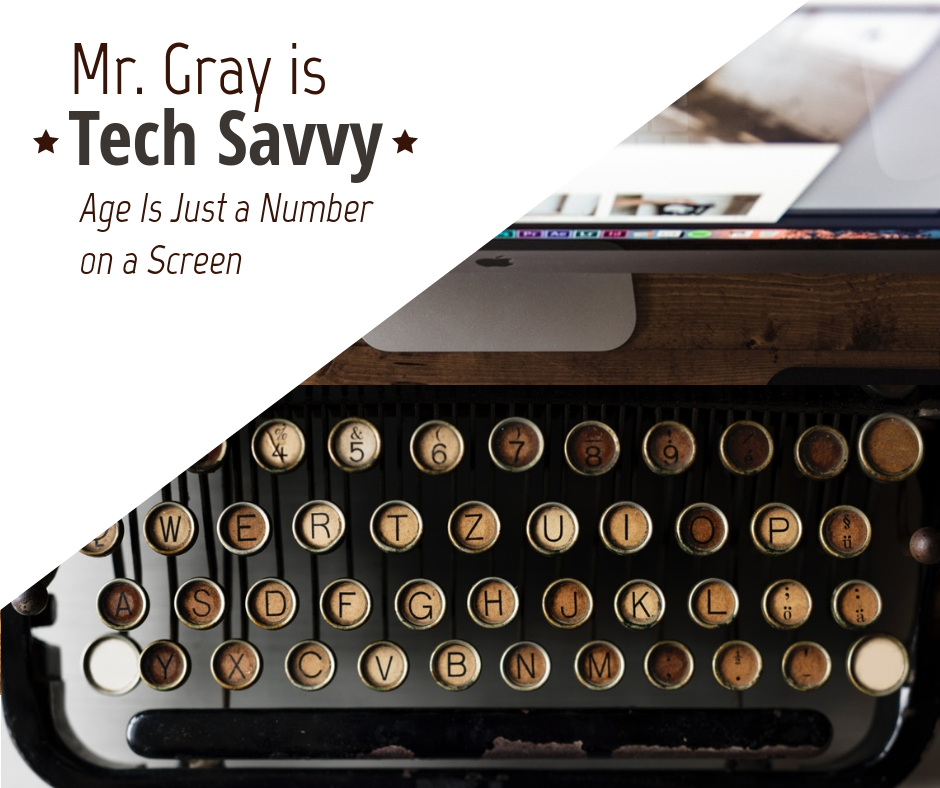 Mr Gray is Tech Savvy CTA.png