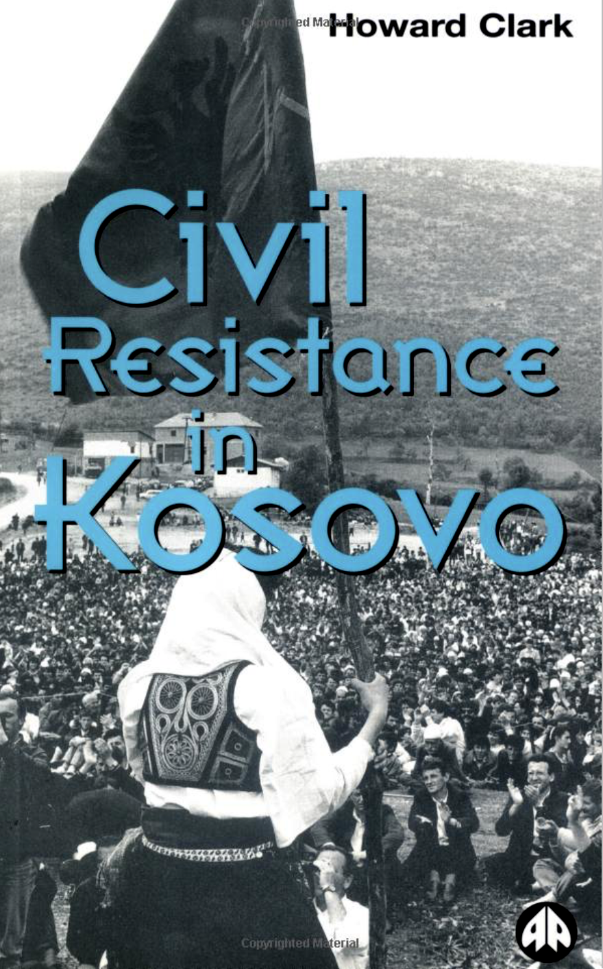 Civil resistance in Kosovo by Howard Clark - Published by Pluto Press