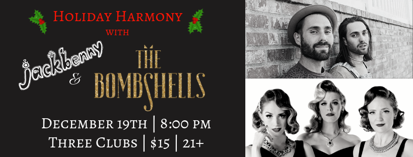 Copy of Holiday Harmony with jackbenny & The Bombshells.png