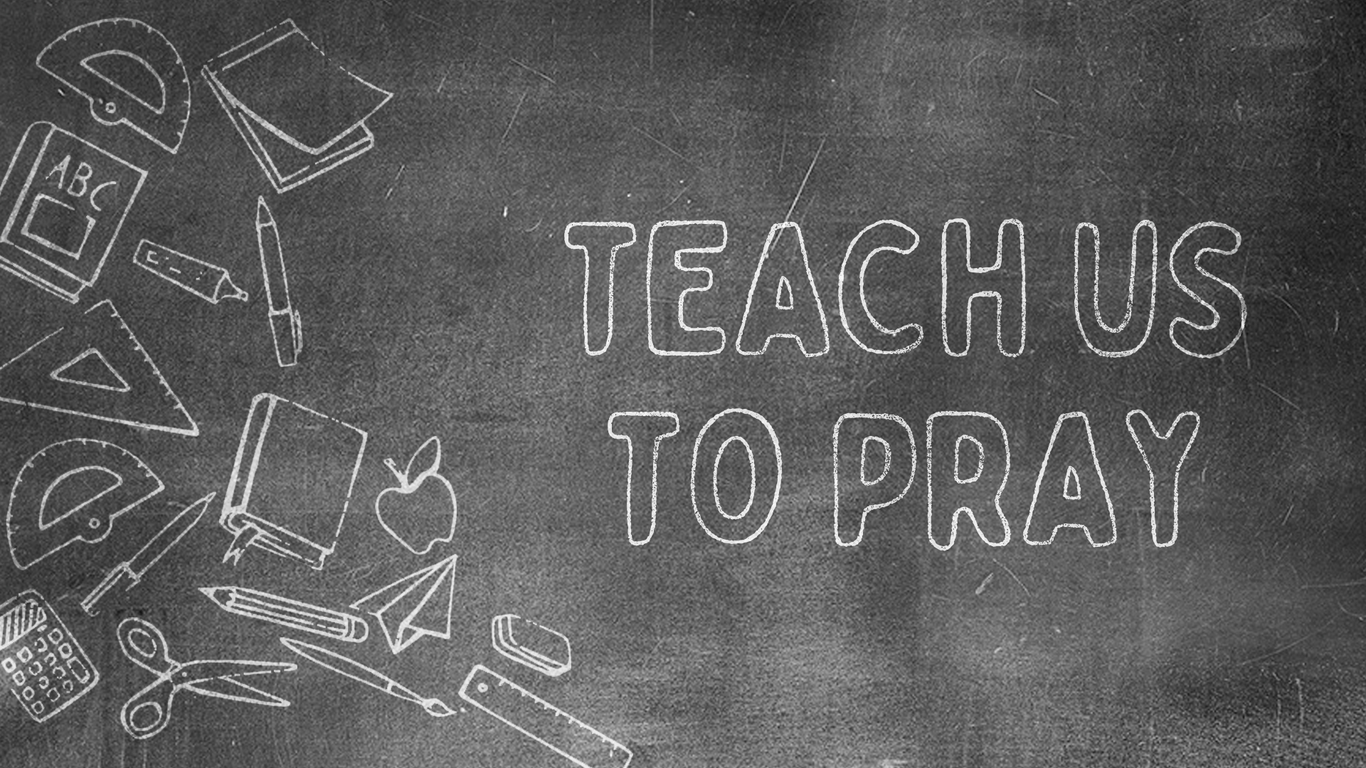 Teach Us to Pray_Title.jpg
