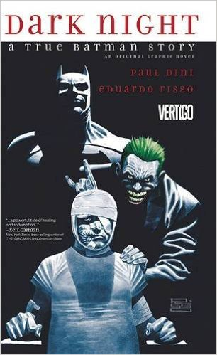 Dark Night by Paul Dini and Eduardo Risso