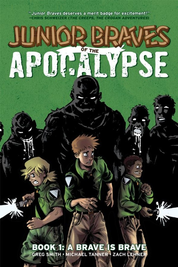 Junior Braves of the Apocalypse by Greg Smith and Michael Tanner