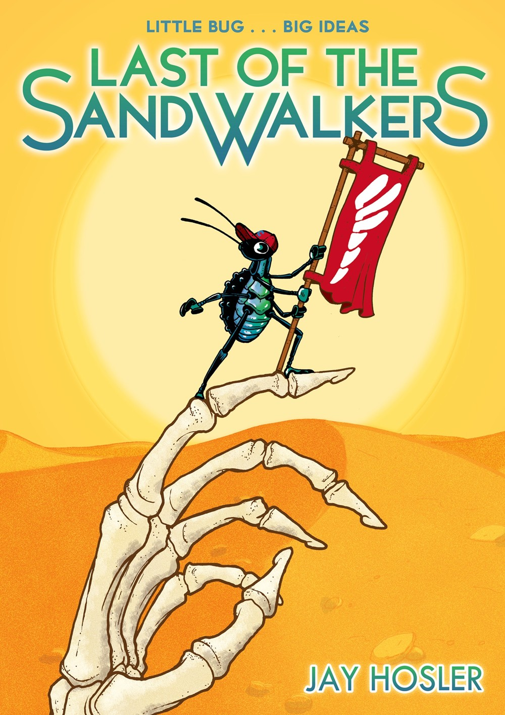 Last of the Sand Walkers by Jay Hosler