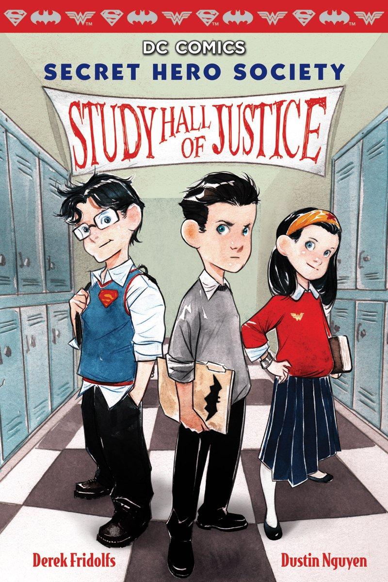 Secret Hero Society by Derek Fridolfs and Dustin Nguyen