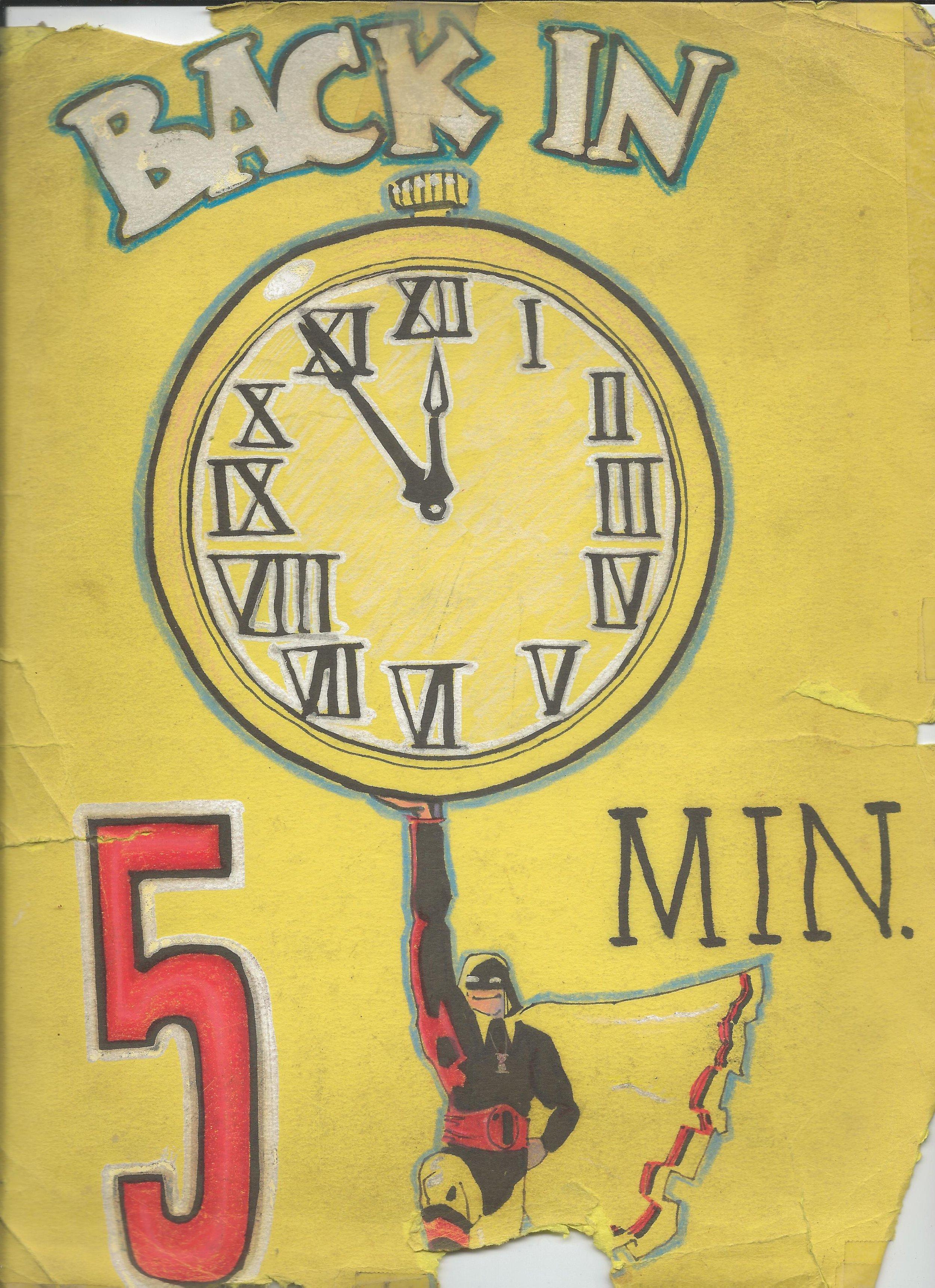 1990s Back in Five Minutes Sign - Matt Wagner.jpg