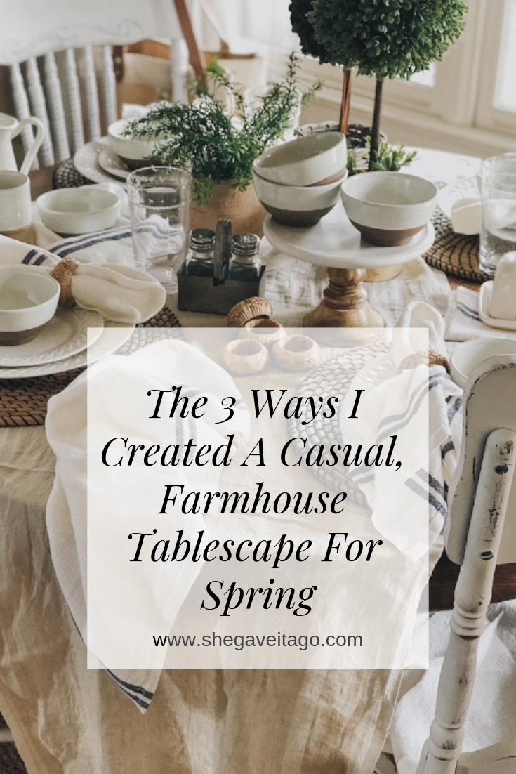 3waysIcreatedacasualfarmhousetablescapeforspring.png