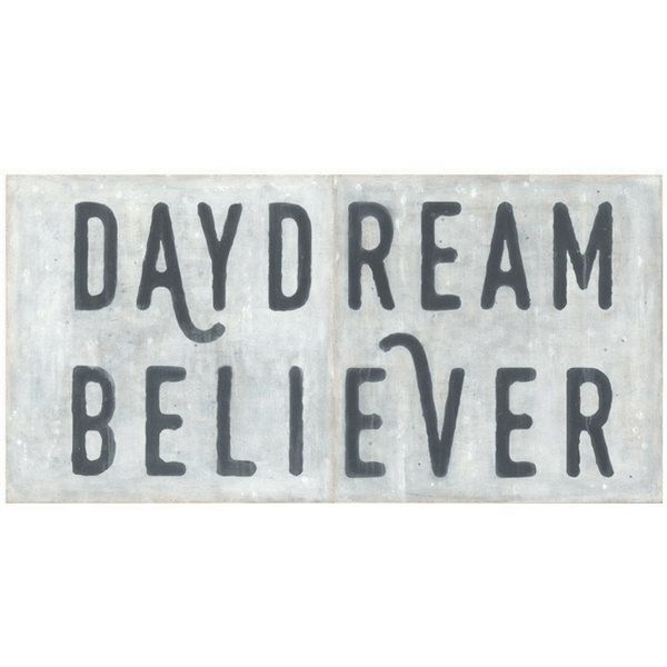 Daydream Believer sign was an inspiration piece for our Master Bedroom. Photo courtesy of Sugarboo.com