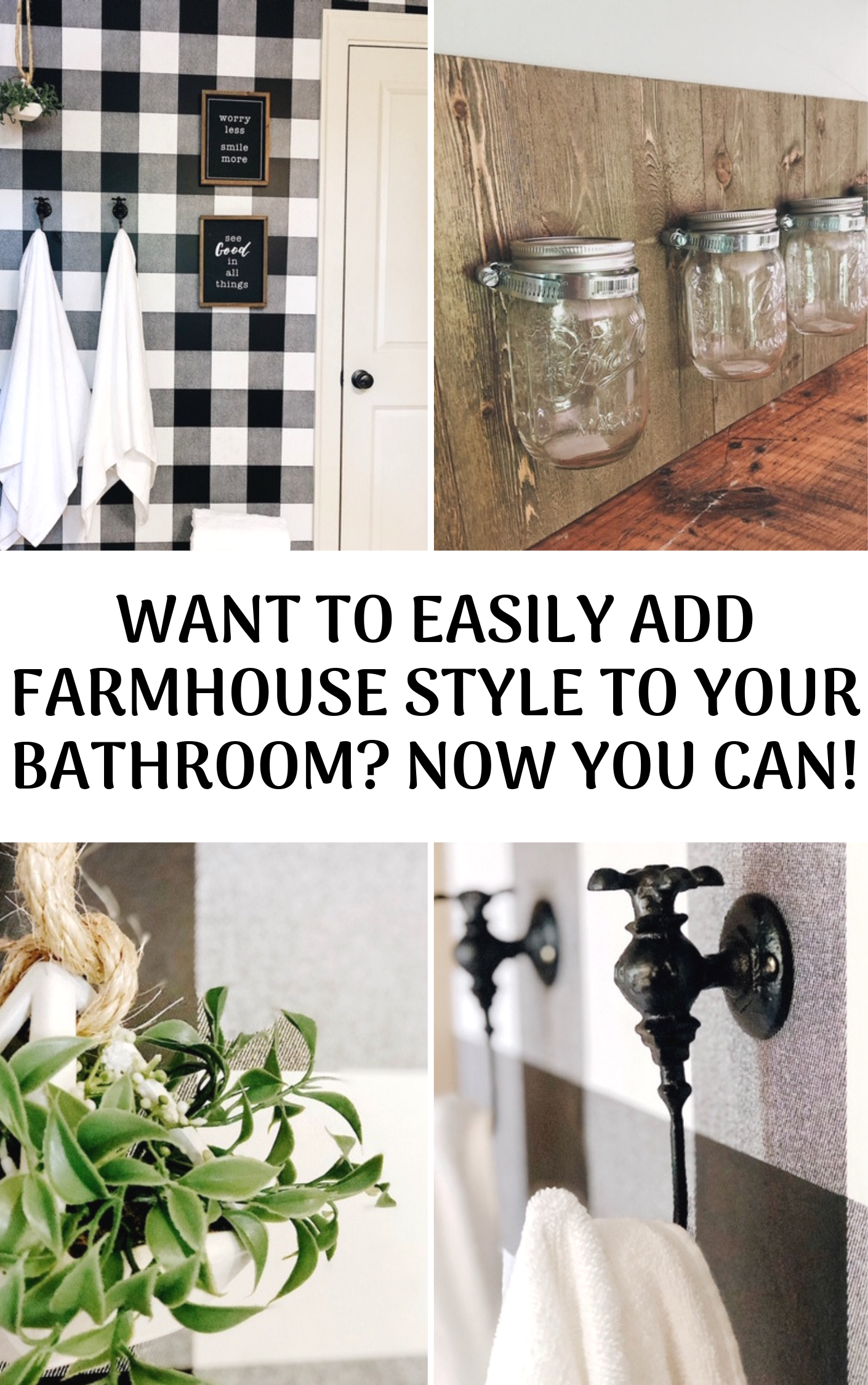 Want To Easily AddFarmhouseStyleToYourBathroom?NowYouCan!.png