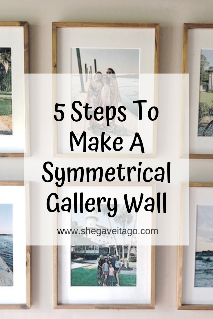 5 Steps To Make A Symmetrical Gallery Wall.png