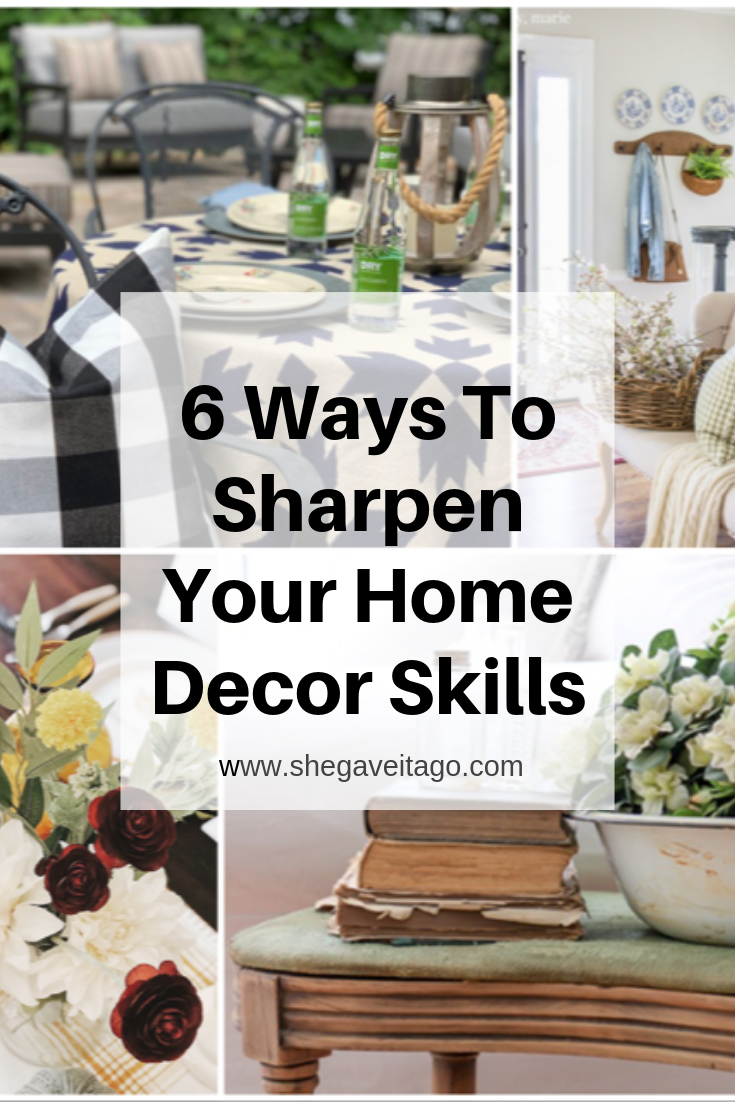 6 Ways To Sharpen Your Home Decor Skills.png