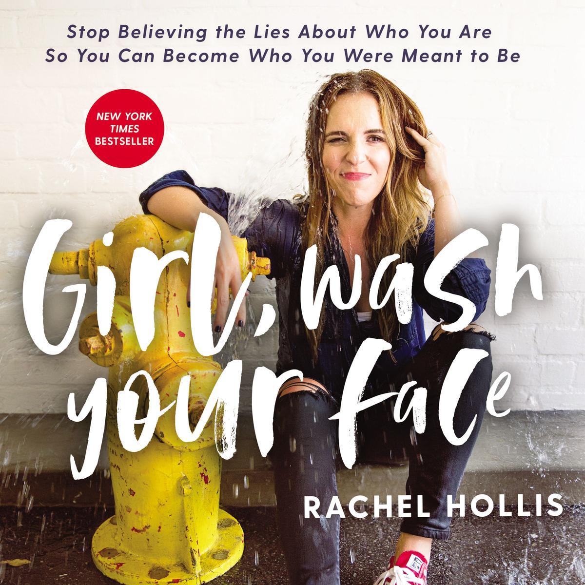 Rachel Hollis // Girl, Wash Your Face