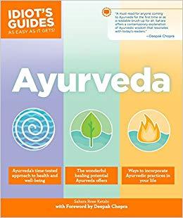 Sahara Rose // Ayurveda (Idiot's Guide)
