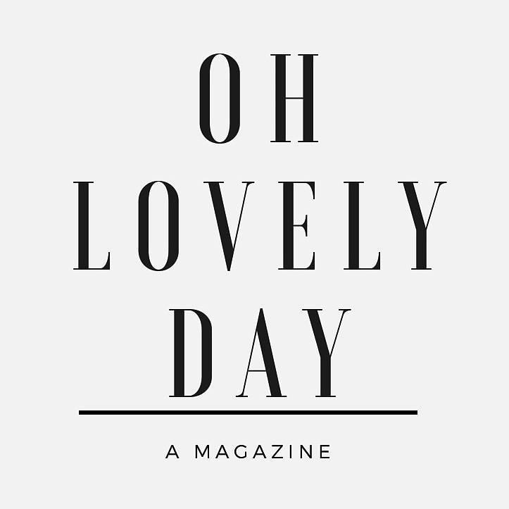 Oh Lovely Day Magazine
