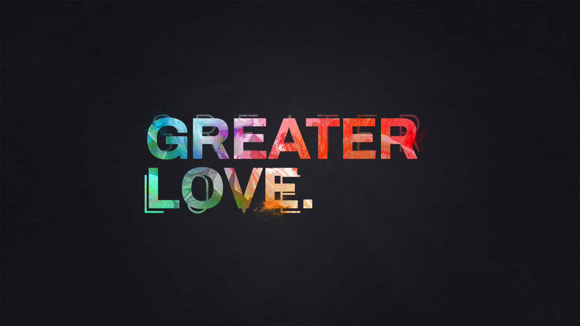 greater_love-title-2-Wide 16x9.jpg