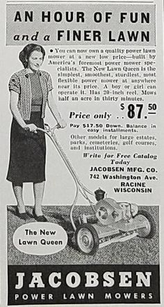 As lawnmower technology became cheaper, the possibility of owning and maintaining a lawn became a reality for more Americans.