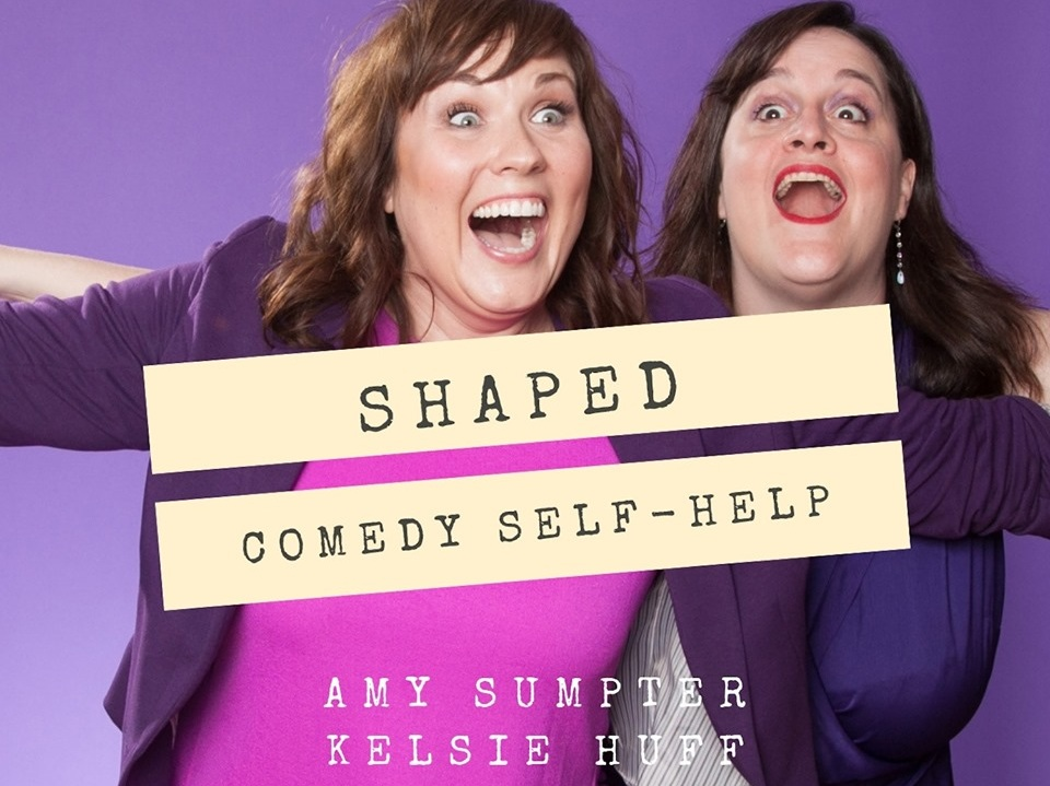 Shaped - 11 PM - MIDNIGHTA comedy self-help podcast from two gals who can't help themselves. From Amy Sumpter & Kelsie Huff Brought to you by the kates network