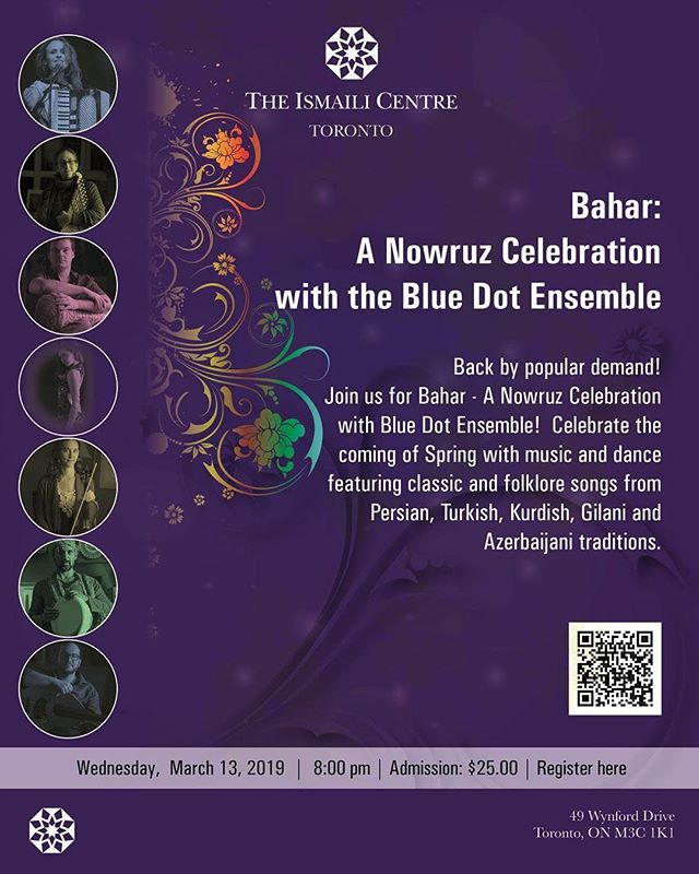 And we are doing it again! Join us for a second time celebrating Nowruz with the Blue Dot Ensemble at the Ismaili Centre in Toronto. This celebration has over 3 thousand years of history over more than 20 countries, and we created a very cool show exploring traditions from Persia all the way to Ukraine. Link on bio.  Date:  Wednesday, March 13, 2019 Time:  8:00 pm Cost: $25.00 per person Location:  The Ismaili Centre, Toronto - Social Hall. Address:  49 Wynford Drive, Toronto, Ontario
