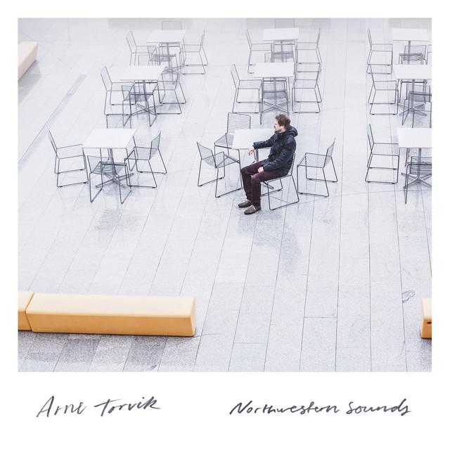 Arne Torvik - Northwestern Sounds