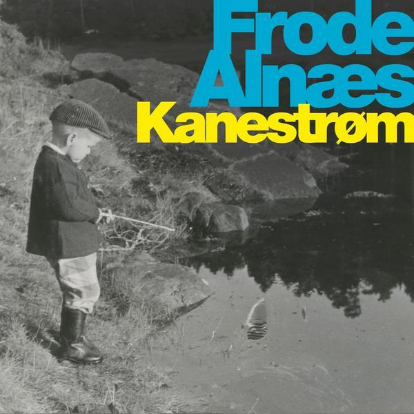 Frode Alnæs - Kanestrøm
