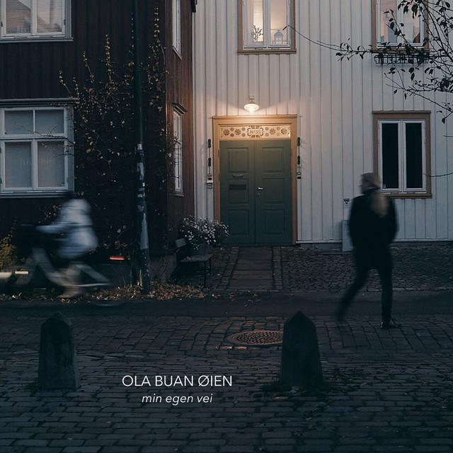 Ola Buan Øien - Min egen vei