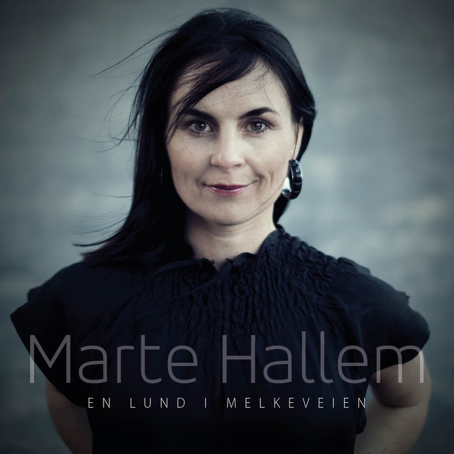 Marte Hallem - En lund i melkeveien