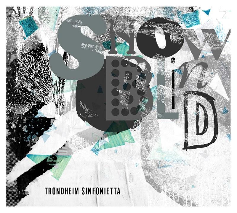Trondheim Sinfonietta - Snowblind