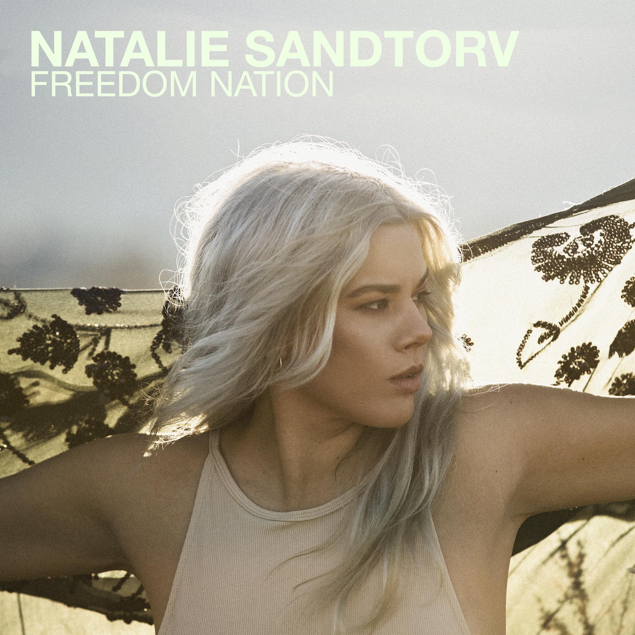 Natalie Sandtorv - Freedom Nation