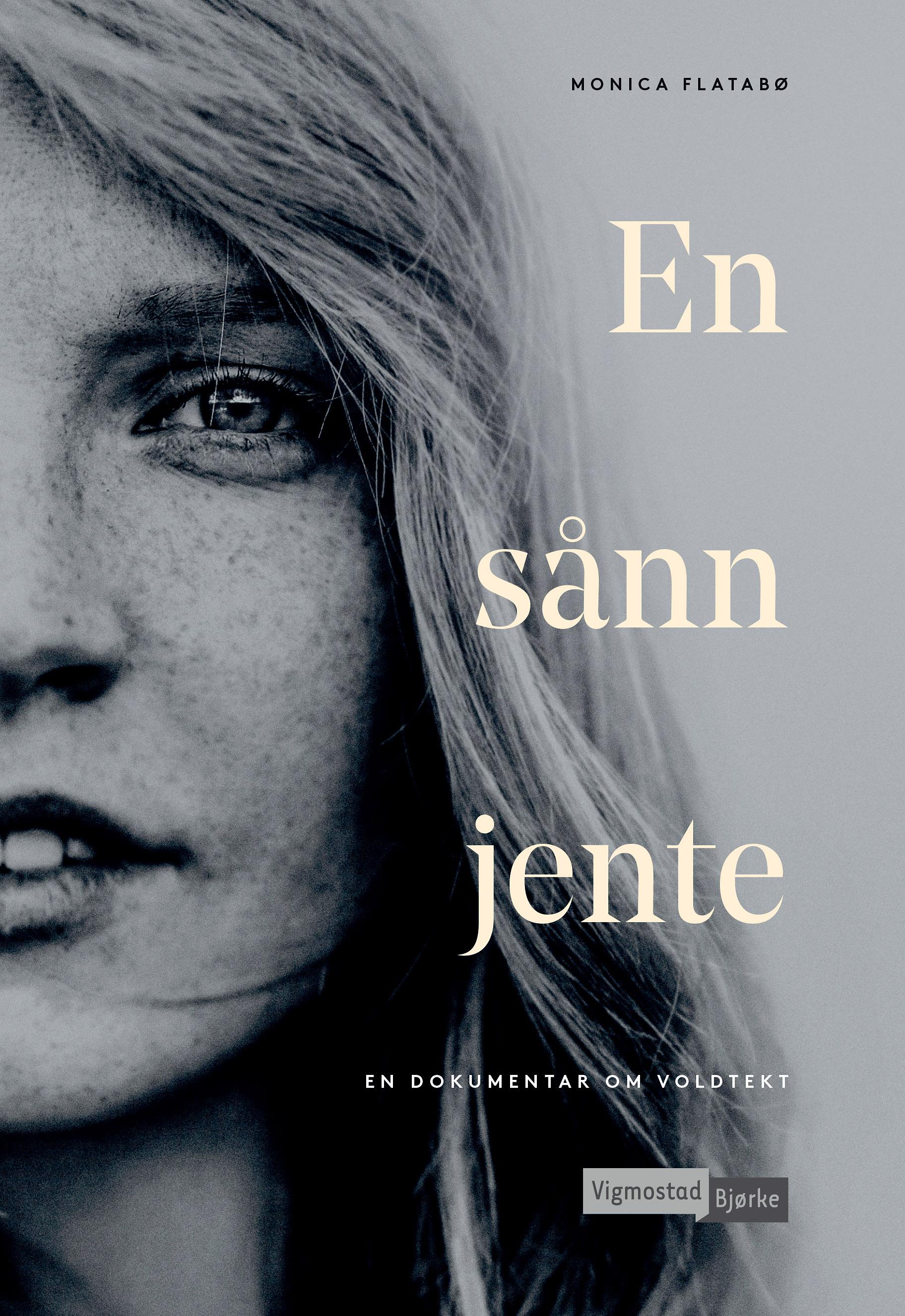 """Årets viktigste bok? """"En sånn jente"""" av Monica Flatabø.  Les mer"""
